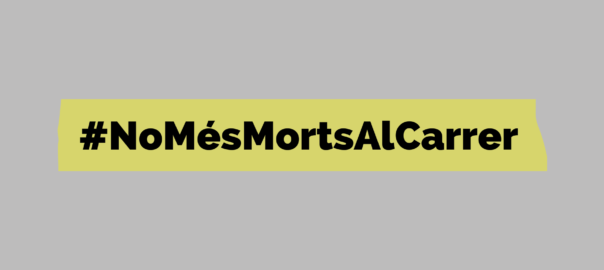 #NoMesMortsAlCarrer